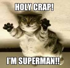 Holy Crap Meme - meme creator holy crap i m superman meme generator at