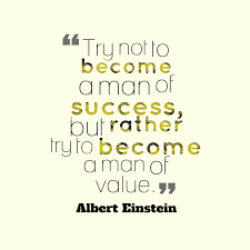 einstein quote about success and value picture albert einstein quote about value quotescover com