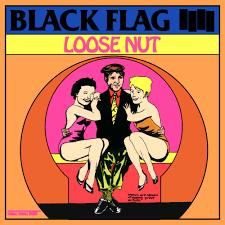Black Flag Wasted Black Flag U2013 Loose Nut Lyrics Genius Lyrics