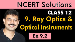 class 12 physics ncert solutions ex 9 2 chapter 9 ray optics