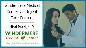 windermere medical center vs urgent care centers youtube