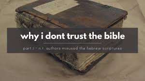 quotes from the bible about killing non believers why i don u0027t trust the bible u2013 the new testament authors misuse