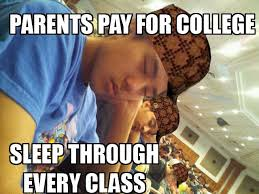 College Students Meme - scumbag college students funny
