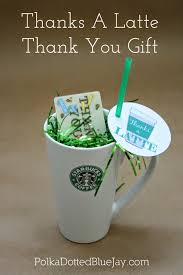 thanks a latte thank you gift update latte teacher and gift