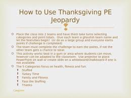 thanksgiving pe jeopardy by mr clark s physical education store tpt