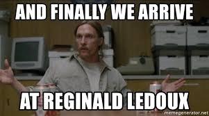 Reginald Meme - and finally we arrive at reginald ledoux true detective old
