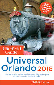 the unofficial guide to universal orlando 2018 the unofficial