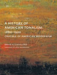 a history of american tonalism crucible of american modernism
