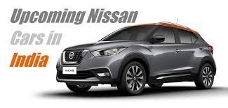 cars india upcoming nissan cars in india carblogindia