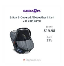 siege auto bebe britax the britax b covered all weather infant car seat cover provides
