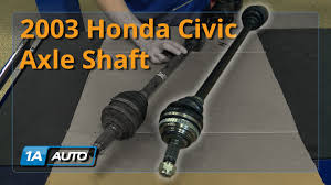 how to replace install axle shaft 2001 05 honda civic youtube