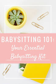 how to write babysitting on resume best 25 babysitting kit ideas on pinterest babysitting baby in this babysitting 101 post we are covering