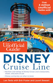 the unofficial guide to the disney cruise line unofficial guides