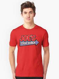 joe s crab shack shirts joes crab shack unisex t shirt by kickqqu redbubble