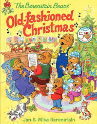 berenstein bears books the berenstain bears fashioned christmas by jan berenstain