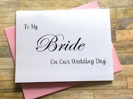 To My Bride On Our Wedding Day Card To My Bride On Our Wedding Day Card Bride Card Wedding Card