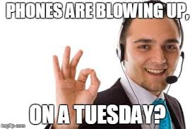 Tuesday Memes Funny - funny call center memes and photos conversational