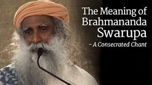 Meaning Of Comfortable by Why Do We Chant Brahmananda Swaroopa The Isha Blog