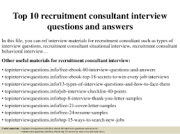 top 10 recruitment consultant interview questions and answers 1 638 jpg cb u003d1504883706