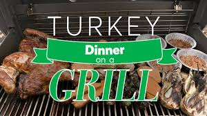 thanksgiving turkey dinner on a grill consumer reports