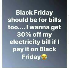 Memes Black Friday - dopl3r com memes black friday should be for bills too i