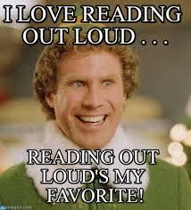 Reading Meme - i love reading out loud buddy the elf meme on memegen