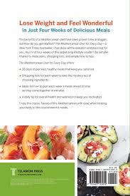 mediterranean diet for every day 4 weeks of recipes u0026 meal plans