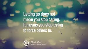 Love And Change Quotes by 50 Quotes About Moving On And Letting Go Of Relationship And Love