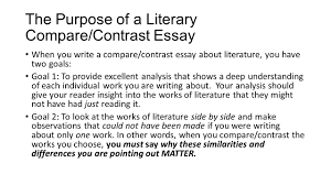 sample comparison essays writing a compare contrast essay about literature ppt video the purpose of a literary compare contrast essay