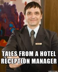 Meme Hotel - tales of a hotel reception manager album on imgur