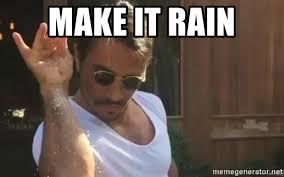 Make It Rain Meme - make it rain salt bae meme generator