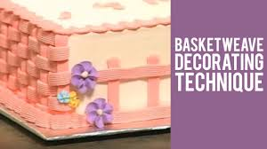 basketweave decorating technique from wilton youtube