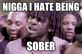 Chief Keef Memes - list of synonyms and antonyms of the word sober meme