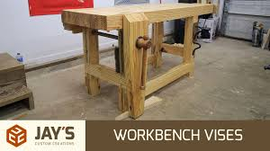 bench vise for woodworking workbench vises jays custom creations