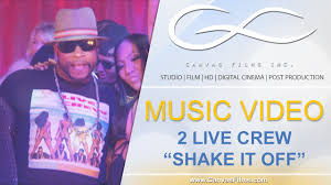 Music Video Production Companies Music Video Production Company 2 Live Crew Take It Off Youtube