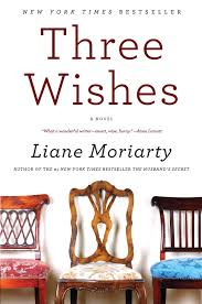11 books to read if you love diane chamberlain three wishes by liane moriarty