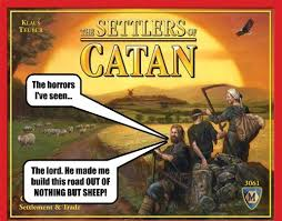Settlers Of Catan Meme - secret horrors of settlers of catan clever move