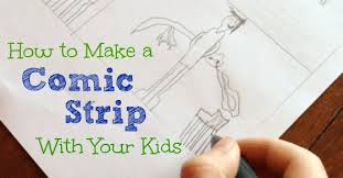 how to create a comic strip with your kids in 7 easy steps my