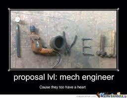 Mechanical Engineer Meme - proposal lvl mechanical engineer by akshay ramesh2 meme center