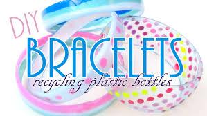 how to make bracelets using plastic bottles life hacks youtube