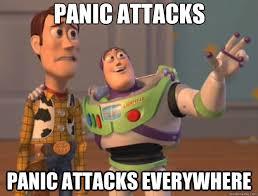 Panic Attack Meme - panic attacks panic attacks everywhere toy story quickmeme