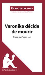 la chambre des officiers résumé par chapitre veronika décide de mourir de paulo coelho fiche de lecture ebook