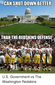 Funny Washington Redskins Memes - can shut down better onfl memes than theredskins defense us
