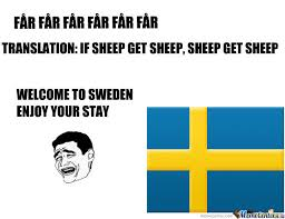 Sweden Meme - welcome to sweden by kickassia meme center