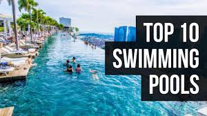 top 10 swimming pools in the world youtube