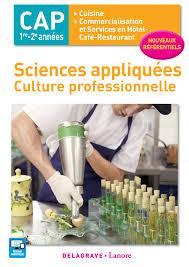 sciences appliqu s cap cuisine sciences appliquées culture professionnelle cap cuisine et cshcr