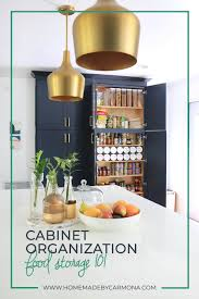 best way to organise kitchen food cupboards cabinet organization tips food storage 101 home made by