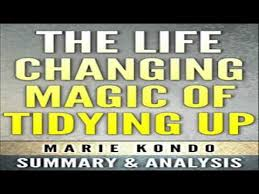 Marie Kondo Summary The Life Changing Magic Of Tidying Up The Japanese Art Of