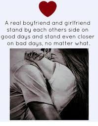 Good Boyfriend Meme - a real boyfriend and girlfriend stand by each others side on good