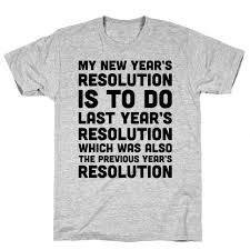 new year t shirts new year resolution t shirts mugs and more lookhuman